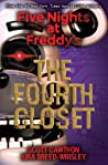 The Fourth Closet (Five Nights at Freddy's, #3)