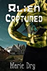 Alien Captured (Zyrgin Warriors #6)