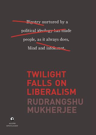 Twilight Falls on Liberalism