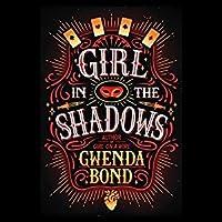 Girl in the Shadows (Cirque American #2)