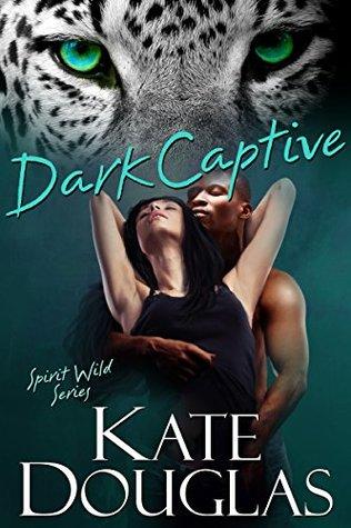 Dark Captive (Spirit Wild Book 6)