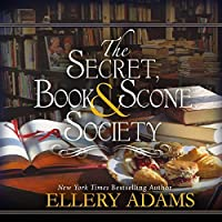The Secret, Book, & Scone Society (Secret, Book, & Scone Society #1)