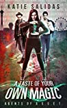 A Taste of Your Own Magic (Agents of A.S.S.E.T. #2)