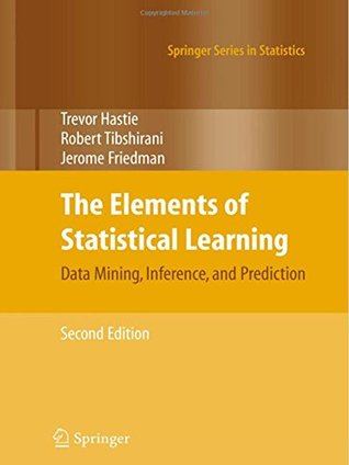 The Elements of Statistical Learning: Data Mining, Inference
