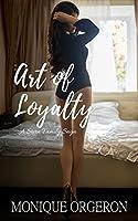 Art of Loyalty (A Stern Family Saga Book 4)