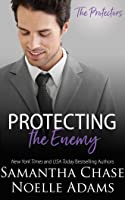 Protecting the Enemy (The Protectors #2)