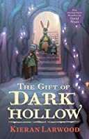 The Gift of Dark Hollow (The Five Realms #2)
