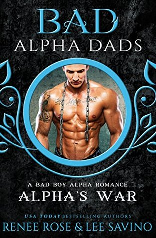 Alpha's War (Bad Boy Alphas, #7)