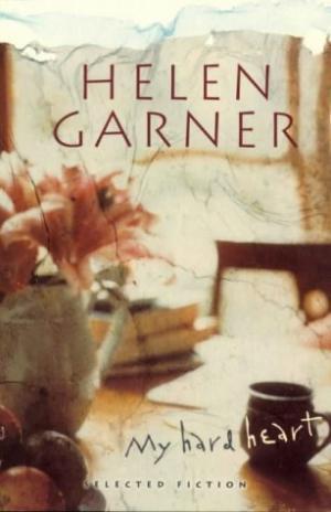 My Hard Heart: Selected Fiction