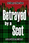 Betrayed by a Scot