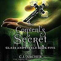 The Convent's Secret (Glass and Steele #5)