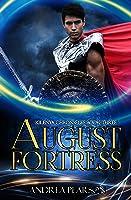 August Fortress (Kilenya Chronicles Book Three)