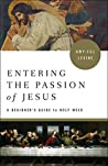 Entering the Passion of Jesus [Large Print]: A Beginner's Guide to Holy Week