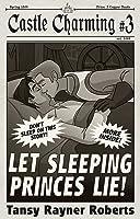 Let Sleeping Princes Lie