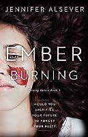Ember Burning (Trinity Forest, #1)