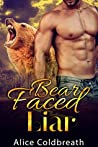 Bear Faced Liar