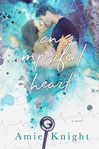 An Imperfect Heart by Amie Knight
