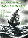 Buccaneers and Bastards (The Adventures of Damnation Kane, #2)
