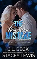 The Baby Mistake (Winston Brothers, #2)