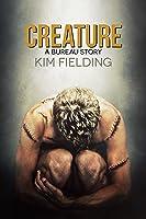 Creature: A Bureau Story
