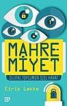 Mahremiyet: Dijital Toplumda Özel Hayat