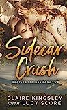 Sidecar Crush (Bootleg Springs, #2)