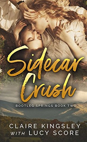 Sidecar Crush (Bootleg Springs, #2)