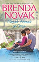 Come Home to Me (Whiskey Creek, #6)