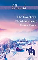 The Rancher's Christmas Song (The Cowboys of Cold Creek Book 16)