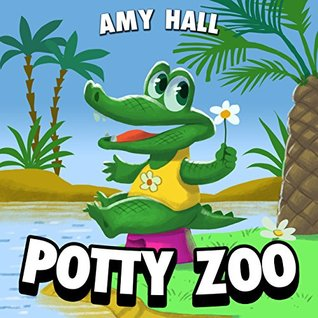 POTTY ZOO: The Best ABC Book: (Potty Training For Kids, Toddler Books Ages 2-5, Toddler Book, Books for Toddlers, Potty Book, Baby Books, Childrens Books)