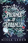 Prisoner of Darkness (Whims of Fae, #2)