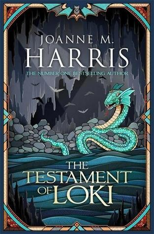 The Testament of Loki by Joanne M. Harris
