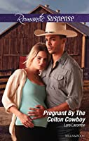 Pregnant By The Colton Cowboy