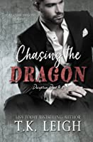 Chasing the Dragon (Deception Duet, #1)