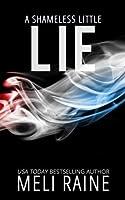 A Shameless Little Lie (Shameless #2) (Volume 2)