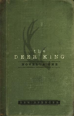 The Deer King (The Deer King, #1)