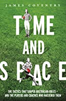 Time and Space: Footy Tactics from Origins to AFL
