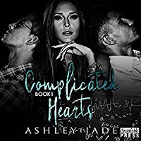 Complicated Hearts (Complicated Hearts Duet, #1)