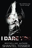 I Dare You (Dare #1)