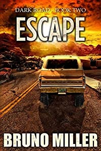 Escape (Dark Road #2)