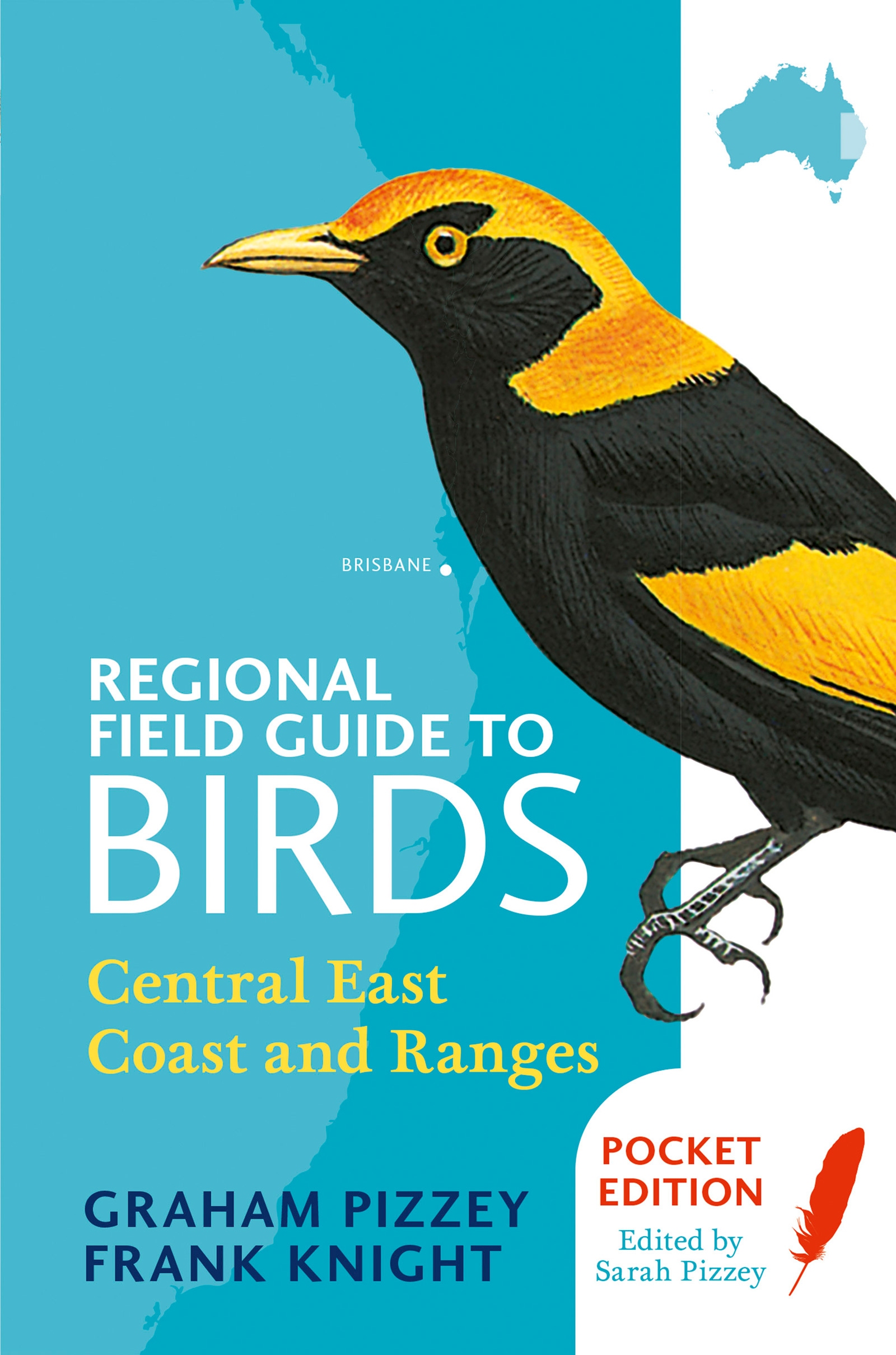 Regional Field Guide to Birds Central East Coast and Ranges Coast