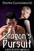 Dragon's Pursuit: A Red Slaves Novella