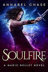 Soulfire (Magic Bullet #4)