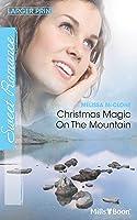 Christmas Magic On The Mountain