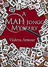 A Mah Jongg Mystery (Dangerous Past Times Book 1)