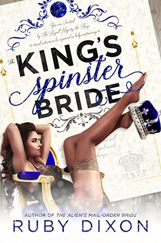 The King's Spinster Bride (Royal Wedding, #1)