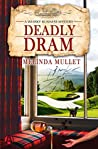 Deadly Dram  (Whisky Business Mystery, #3)