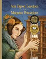 Ada Byron Lovelace e a Máquina Pensadora