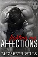 Fighting My Affections (Affections, #3)