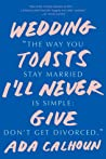Wedding Toasts I'll Never Give audiobook review